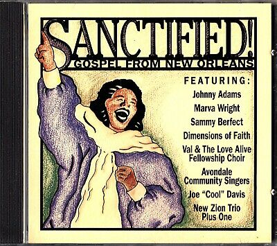 Sanctified Gospel From New Orleans- The Best of CD (Johnny Adams/Marva Wright)