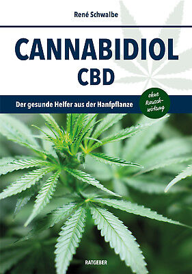 Cannabidiol CBD - Der gesunde Helfer aus der Hanfpflanze -deutschsprachiges Buch ()