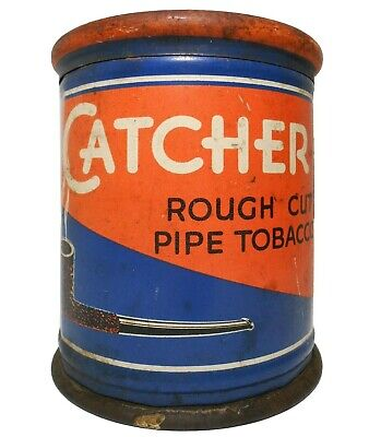 CATCHER ROUGH CUT PIPE TOBACCO LITHO'D ENAMEL ADVERTISING TIN/LID, LOUISVILLE KY