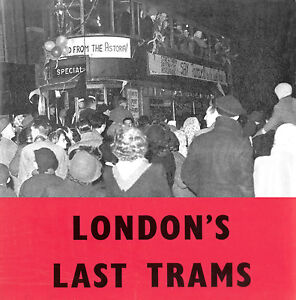 London's Last Trams CD, Documentary about the closure of London's tramway system