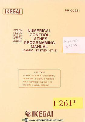 Ikegai Fx15n 20n 25n Ax25n 30n Nc Lathe Programming Manual 1981
