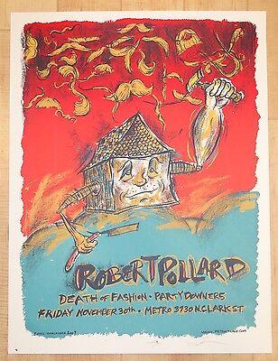 2007 Robert Pollard - Chicago Silkscreen Concert Poster S/N by Dan Grzeca