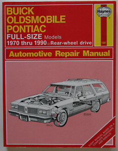 Buick Oldsmobile Pontiac Full-Size 1970-1990 Repair Manual Hayne