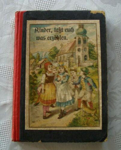 Nina Güthner - Kinder,lasst Euch was erzählen - altes Kinderbuch