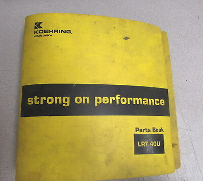 Koehring Lorain Lrt 35u Lrt 40u Rough Terrain Hydraulic Crane Parts Book Manual