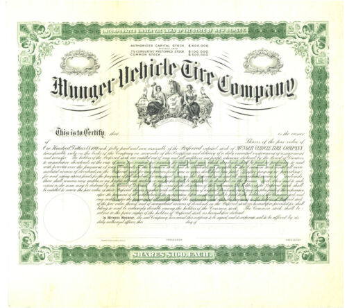 Munger Vehicle Tire Company. Stock Certificate. New Jersey