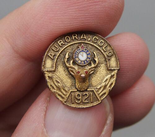 Vintage Elks 1921 Aurora Colorado Pin   BPOE Lodge  