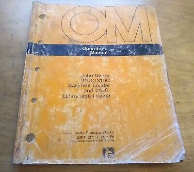 John Deere 210c 310c Backhoe Landscape Loader Operators Owners Book Manual Jd