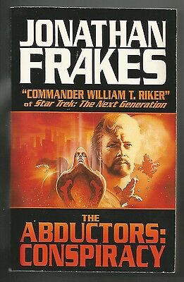 Jonathan Frakes - The Abductors: Conspiracy Fred Franks Jr. softcover in VG/VG+