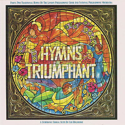 London Philharmonic - Hymns Triumphant CD Holdridge, Choir, Orchestra, Symphonic