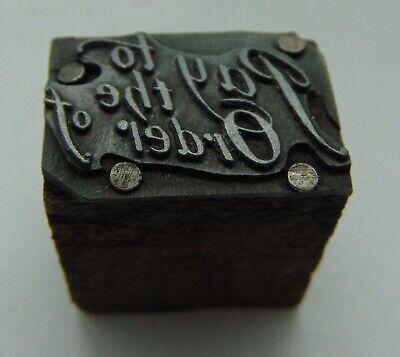 Vintage Printing Letterpress Printers Block Pay To The Order Of