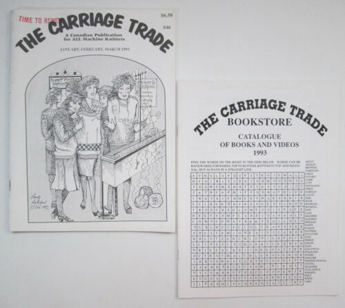 The Carriage Trade A Canadian Publication for All Machine Knitters #46 VTG 1993