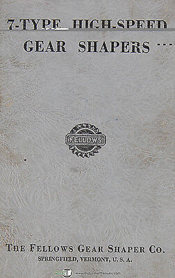 Fellows 7-type High Speed Gear Shapers Machine Operations Manual 1951