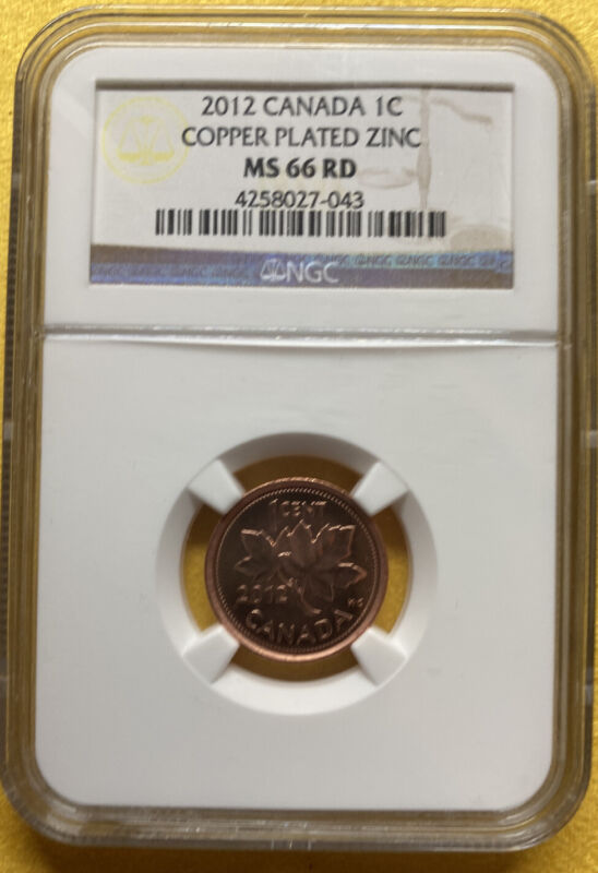 2012 CANADA NGC MS66 RD COPPER Plated ZINC 1c