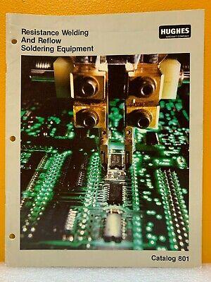 Hughes Aircraft Co. Resistance Welding Reflow Soldering Equipment Catalog 81.