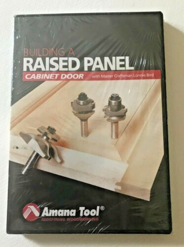 Building a Raised Panel Cabinet Door, DVD, Amana Tools, with Lonnie Bird NIB
