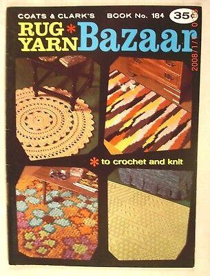 Rug Yarn Bazaar - Coats & Clark Book 184 - 18 Crochet & Knit Patterns
