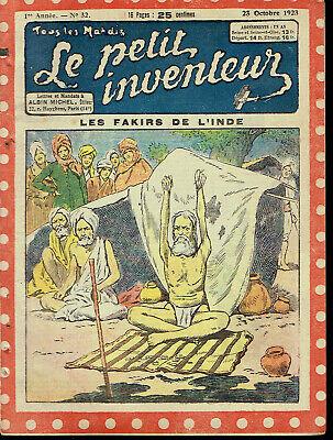 Revue Hebdomadaire* LE PETIT INVENTEUR *Les Fakirs de l'Inde * n°32 - 1923.