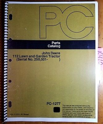 John Deere 112 Lawn Garden Tractor Sn 250001- Parts Catalog Manual Pc-1277 76