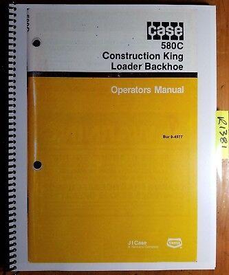 Case 580c Construction King Loader Backhoe Owner Operator Manual Bur 9-4977 978