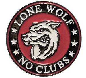 Lone Wolf No Bike Clubs Biker Rocker Metal Enamel Motorcycle Motorbike Badge