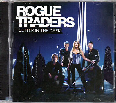 CD Rogue Traders – Better In The Dark 2007 album pop/rock/electronic LIKE (Best Dark Electronic Music)