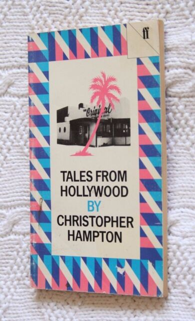 TALES FROM HOLLYWOOD A PLAY BY CHRISTOPHER HAMPTON,VERY GOOD, FREE POST AUS-WIDE