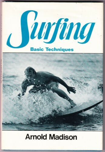 SURFING Basic Techniques 1979 book by Arnold Madison SURF 58 pages photos