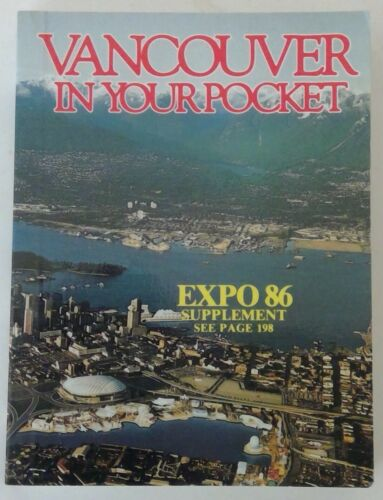 Vintage Vancouver In Your Pocket - Expo 1986 World