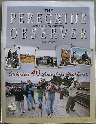 The Peregrine Observer:Journal of the Cape May Bird Observatory,Annual 2016 V.38