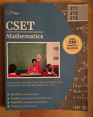 Cset Mathematics Study Guide: CSET Math Exam Prep And Practice Test Questions