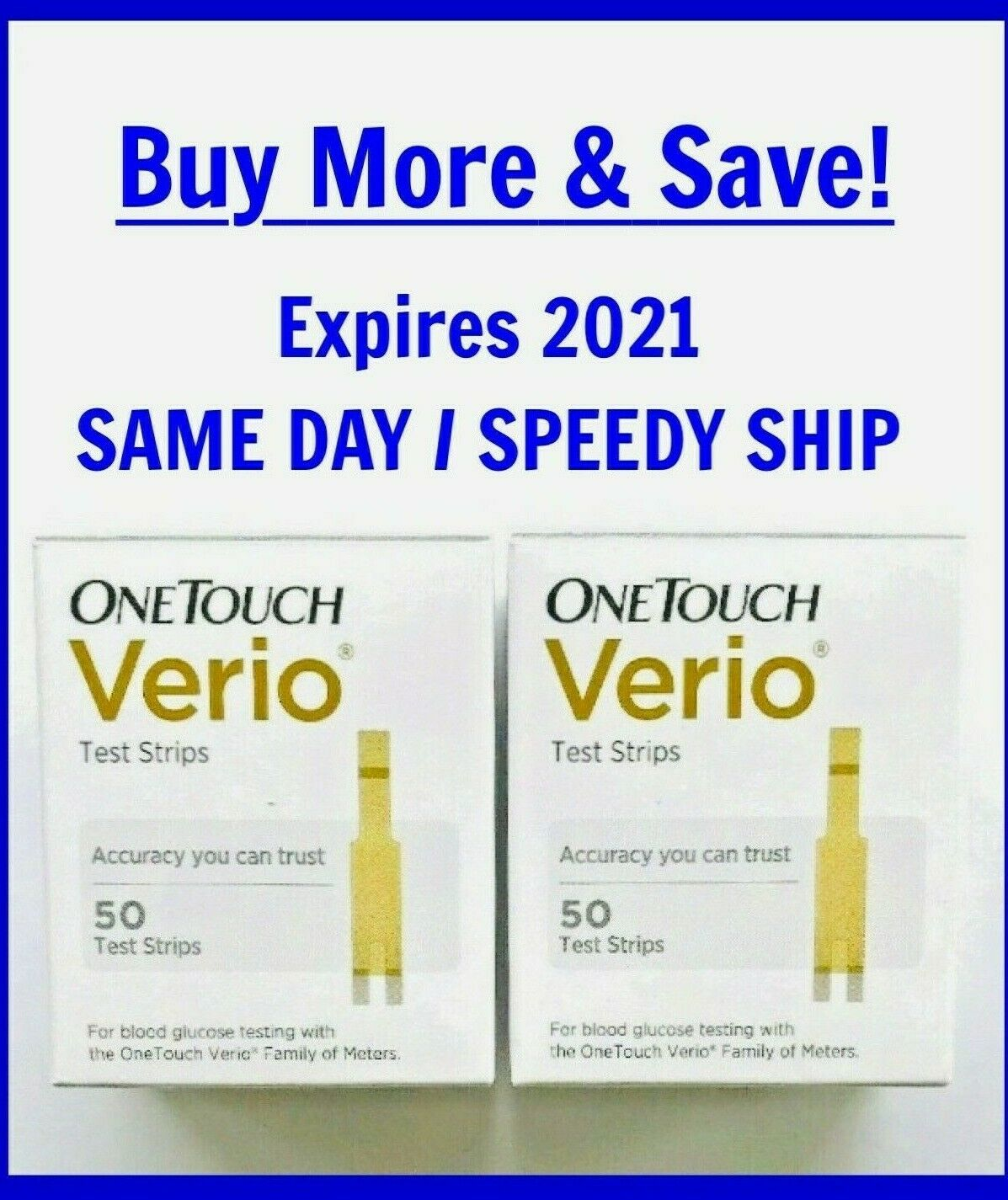 One Touch VERIO 100 test strips 2021-JULY  FREE SHIPPING 2x5
