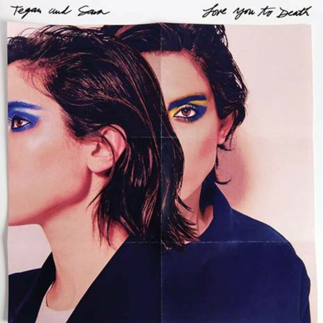 TEGAN AND SARA - LOVE YOU TO DEATH   CD NEU