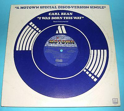 "Carl Bean I Was Born This Way b/w Instrumental 12"" US Motown Disco Version 1977"
