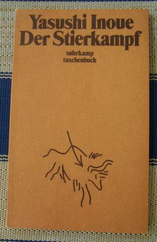 TB YASUSHI INOUE - Der Stierkampf # Japan # Akutagawa-Preis