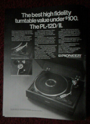 1975 Print Ad Pioneer Electronics PL-12D/II Turntable Record Player ~ Best