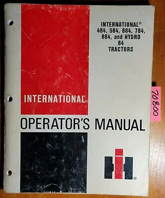 Ih International Harvester 484 584 684 784 884 Hydro 84 Tractor Operator Manual