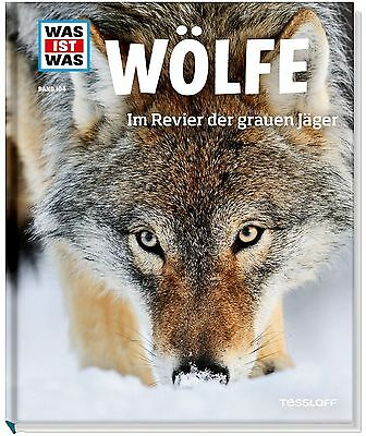 WAS IST WAS Band 104 Wölfe. Im Revier der grauen Jäger