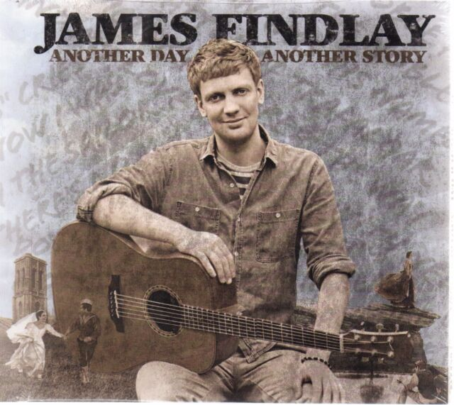 James Findlay - Another Day Another Story (brand new CD 2012)