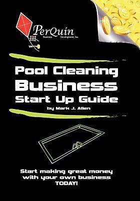Pool Cleaning Business Start-Up Guide by Mark J. Allen (English) Paperback Book