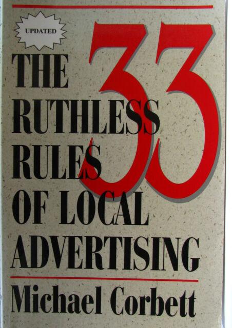 #JK27,, Michael Corbett & Dave Stilli THE 33 RUTHLESS RULES OF LOCAL ADVERTIS...