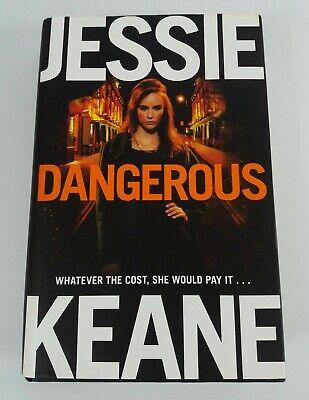 Dangerous by Jessie Keane Hardback 2015 Good Condition