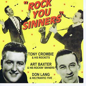 TONY CROMBIE + DON LANG + ART BAXTER - ROCK YOU SINNERS (2 CDs, 59 trax) SALE CD