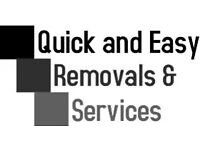 Quick and Easy removals and services