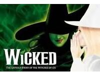 Wicked tickets x 2 - Saturday 22nd April, best seats, MUST SELL TODAY