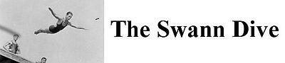 The Swann Dive