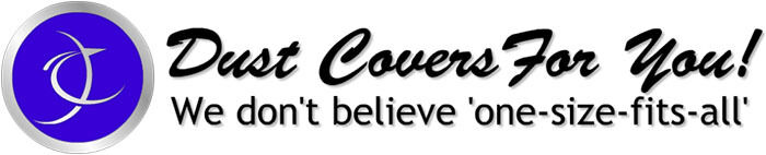 Dust Covers For You!