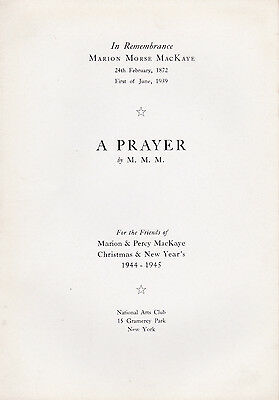 1944 PERCY MACKAYE Christmas 1944 Pamphlet: A PRAYER by M. M. M. In Remembrance ()