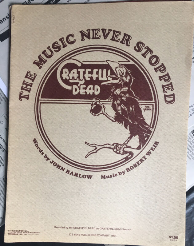 Grateful Dead Sheet The Music Never Stopped Ice Nine Warner Publishing Weir Barl