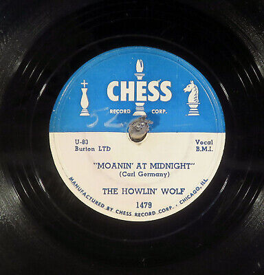 """78 RPM -- The Howlin' Wolf, Chess 1479 """"Moanin' At Midnight"""", E/EE- Blues"""